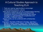 a cultural studies approach to teaching ela