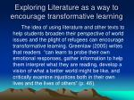 exploring literature as a way to encourage transformative learning