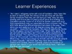 learner experiences