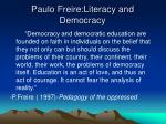 paulo freire literacy and democracy