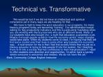 technical vs transformative