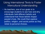 using international texts to foster intercultural understanding