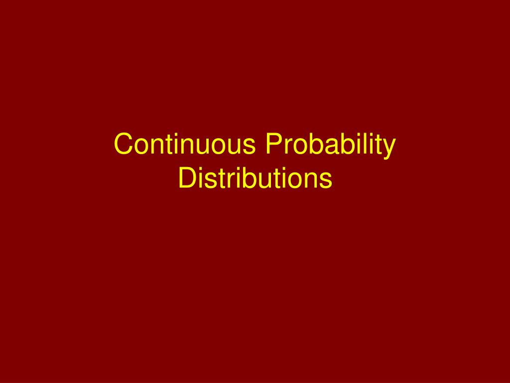 continuous probability distributions l.