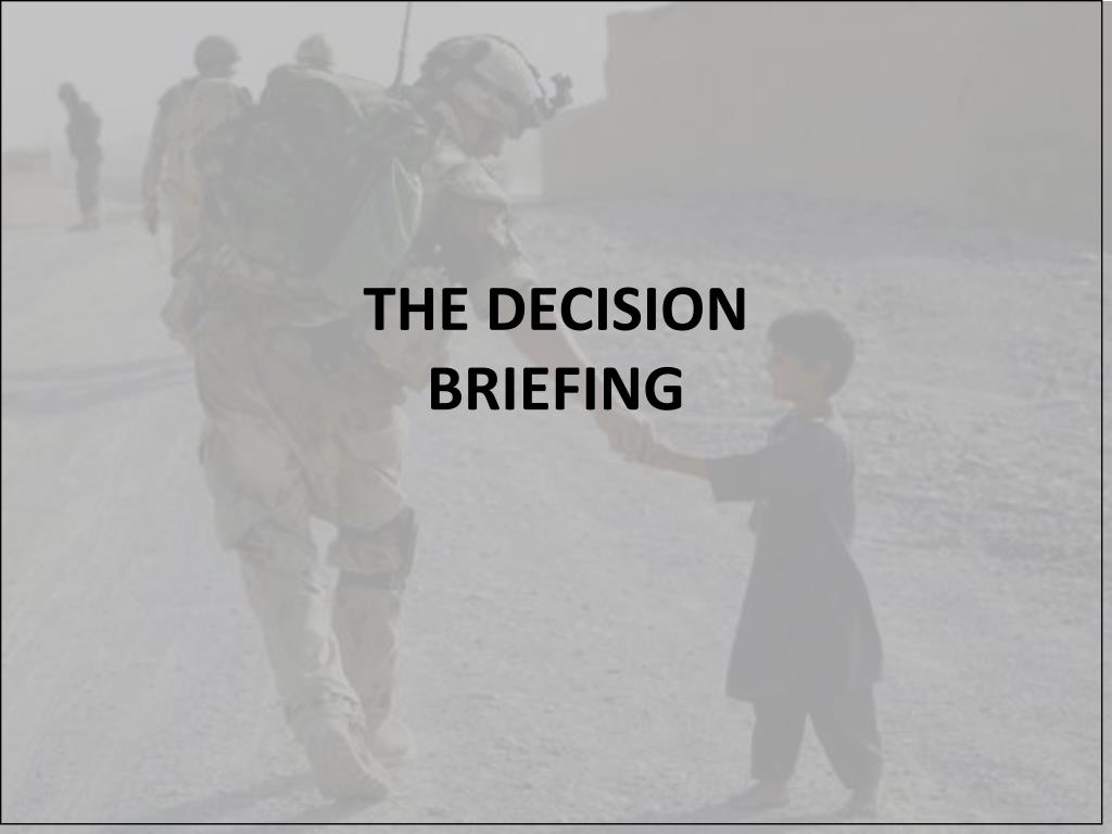 the decision briefing l.