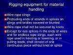 rigging equipment for material handling12