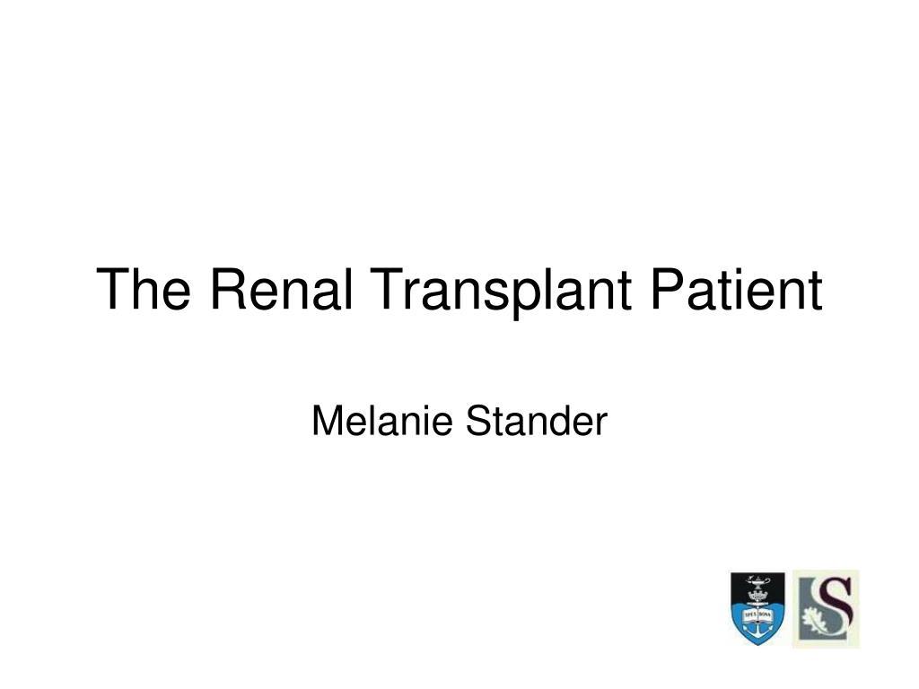 the renal transplant patient