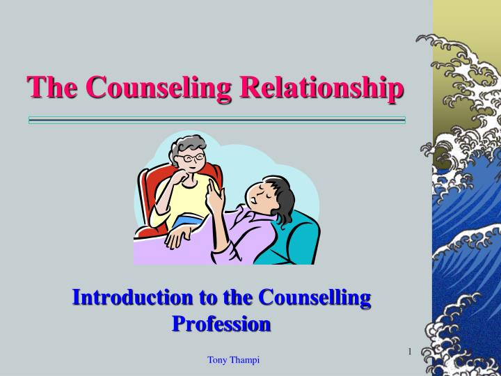 the counseling relationship n.