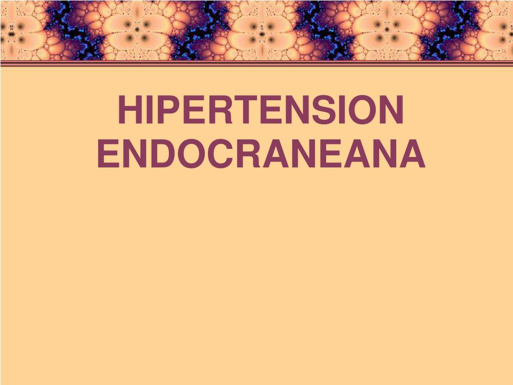 hipertension endocraneana l.