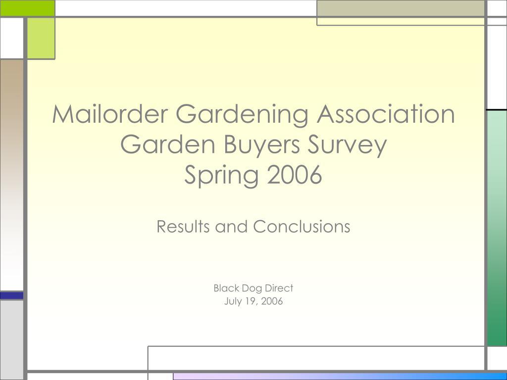 mailorder gardening association garden buyers survey spring 2006 l.