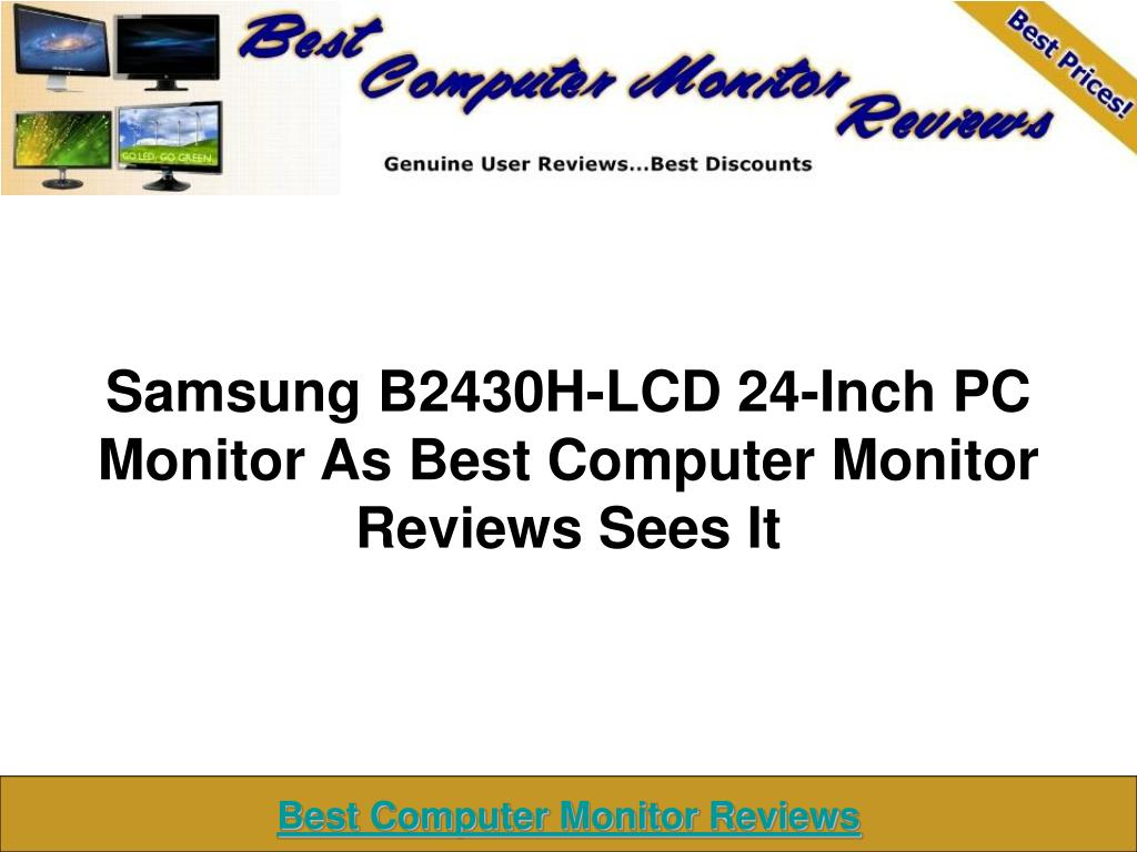 samsung b2430h lcd 24 inch pc monitor as best computer monitor reviews sees it l.