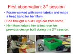 first observation 3 rd session