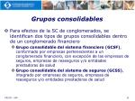grupos consolidables