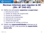normas internas que regulan la sc dir n 342 01