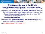 reglamento para la sc de conglomerados res n 446 2000