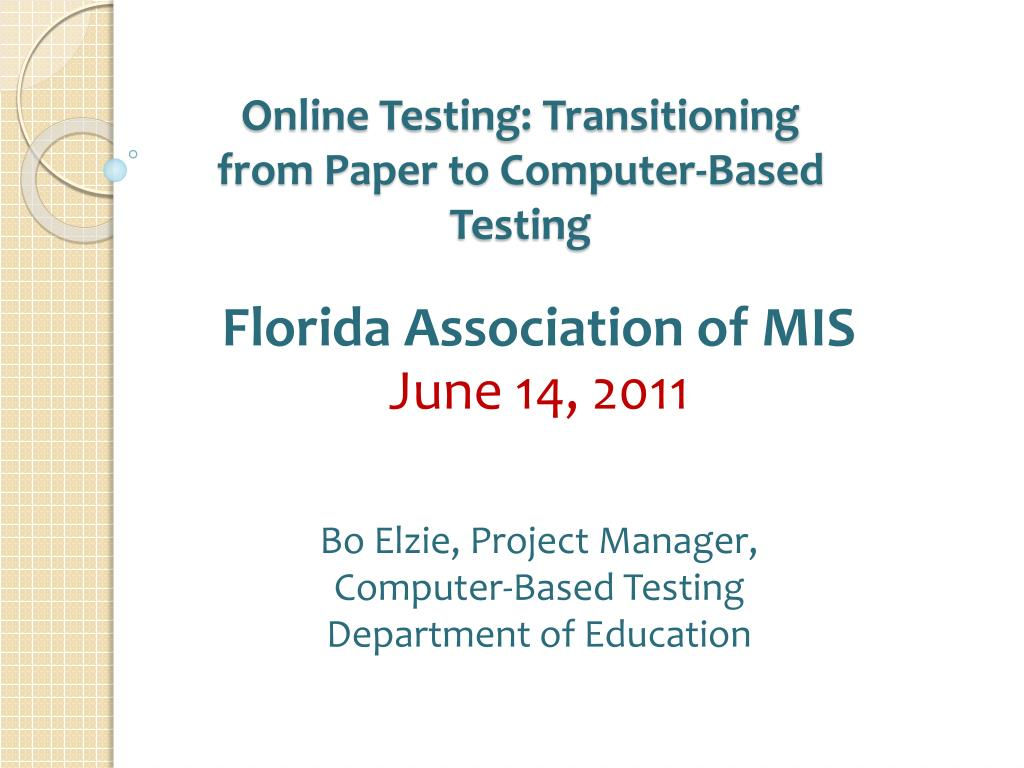 online testing transitioning from paper to computer based testing l.