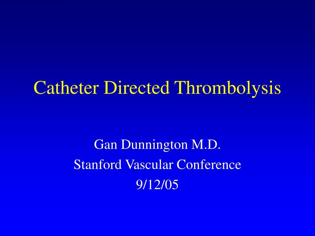 catheter directed thrombolysis l.