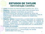 estudos de taylor administra o cient fica