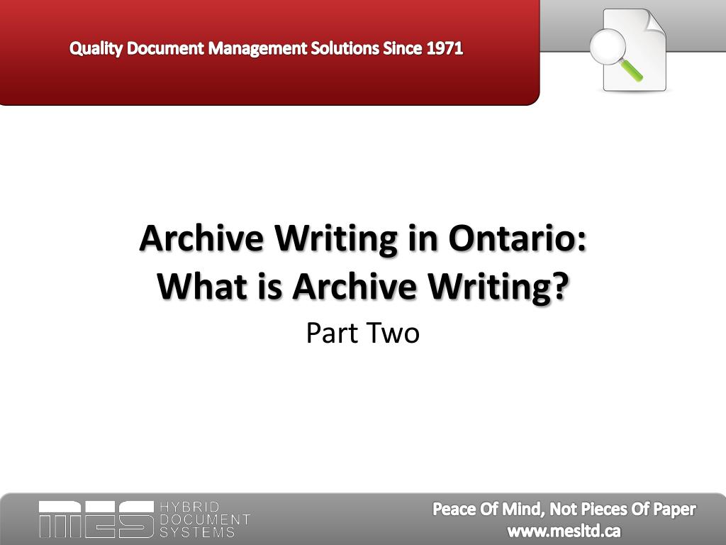 archive writing in ontario what is archive writing l.