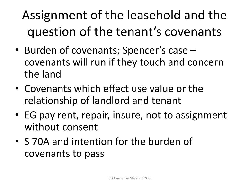 Assignment of the leasehold and the question of the tenant's covenants