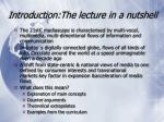 introduction the lecture in a nutshell
