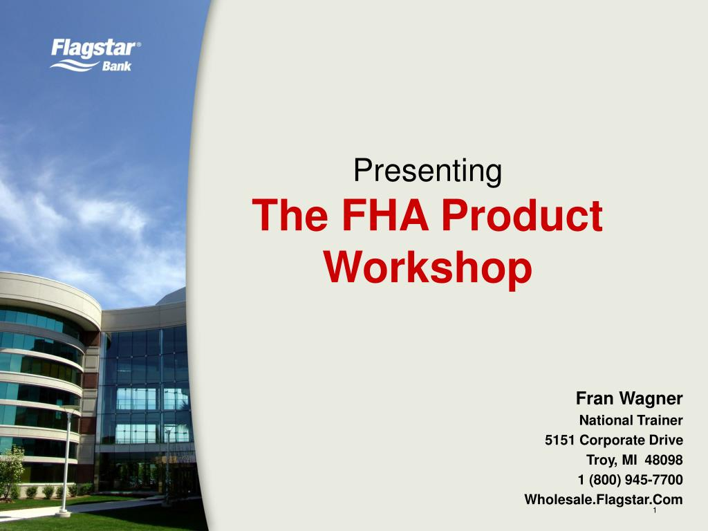 presenting the fha product workshop l.