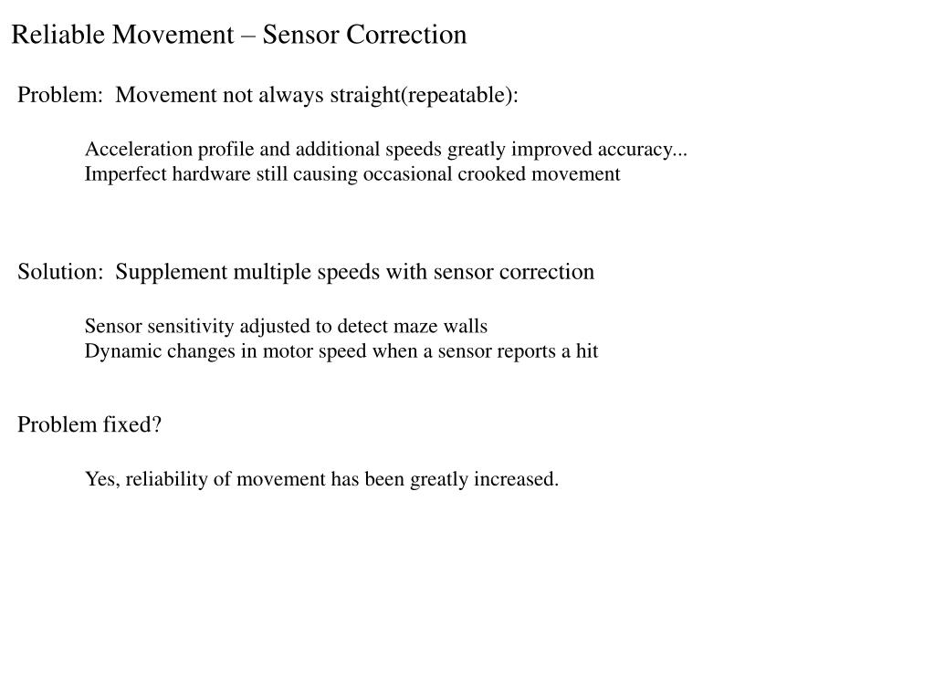 Reliable Movement – Sensor Correction