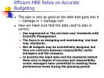 efficient mbe relies on accurate budgeting
