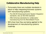 collaborative manufacturing help