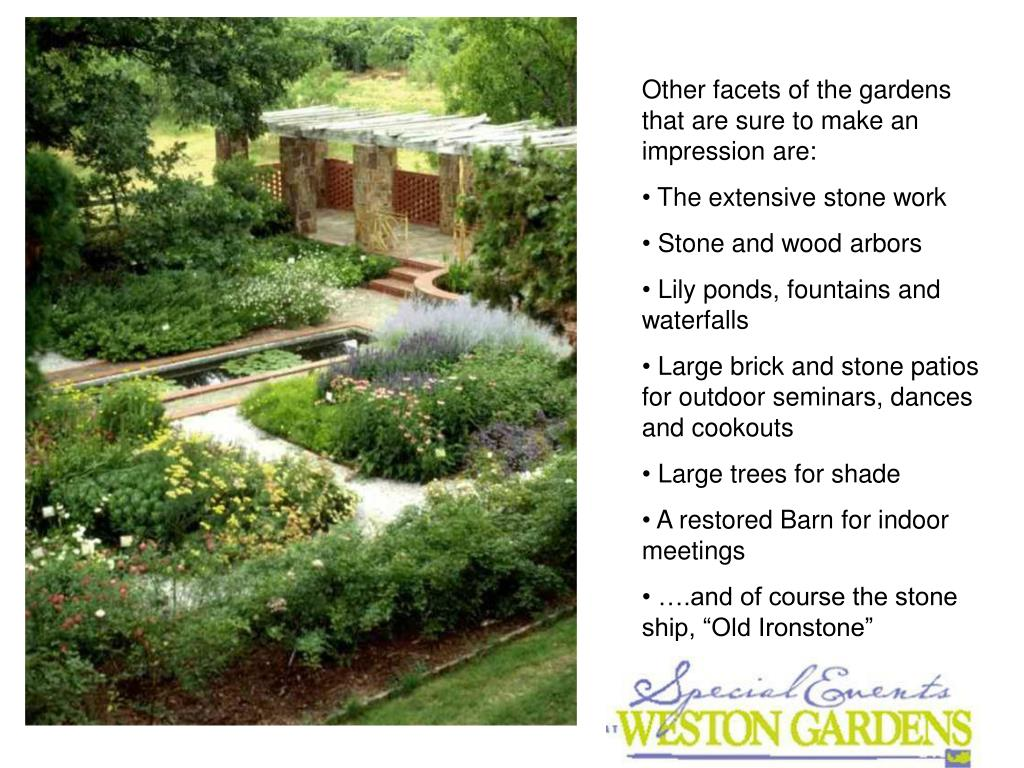 Other facets of the gardens that are sure to make an impression are: