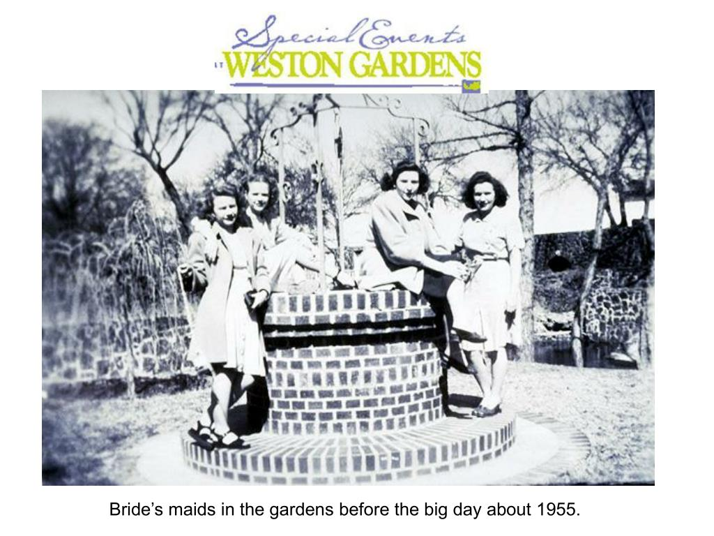 Bride's maids in the gardens before the big day about 1955.
