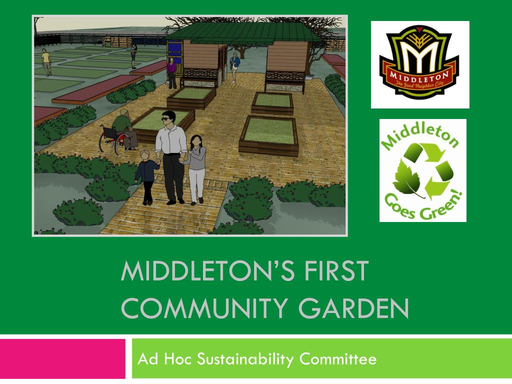 middleton s first community garden l.