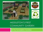 middleton s first community garden