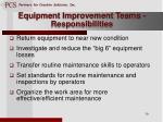 equipment improvement teams responsibilities