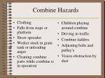 combine hazards