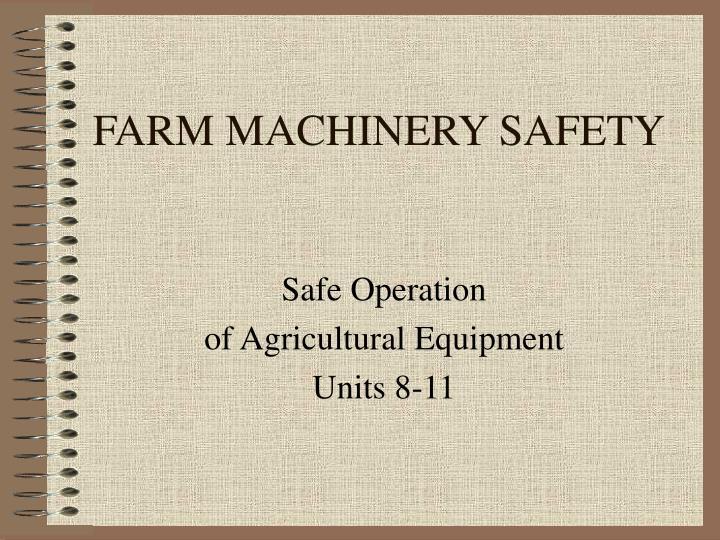 farm machinery safety n.