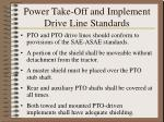 power take off and implement drive line standards