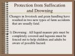 protection from suffocation and drowning