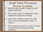 simple safety precautions prevent accidents18