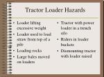 tractor loader hazards25