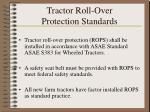 tractor roll over protection standards