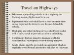 travel on highways