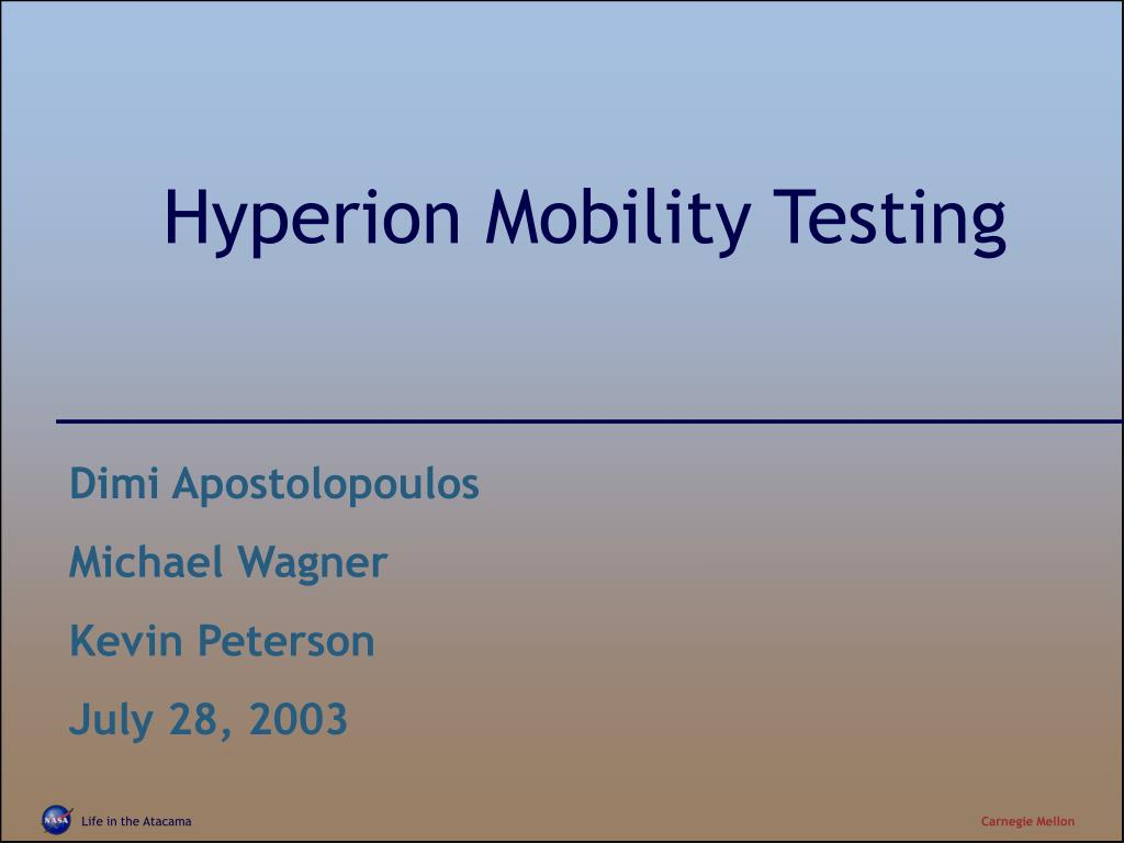hyperion mobility testing l.