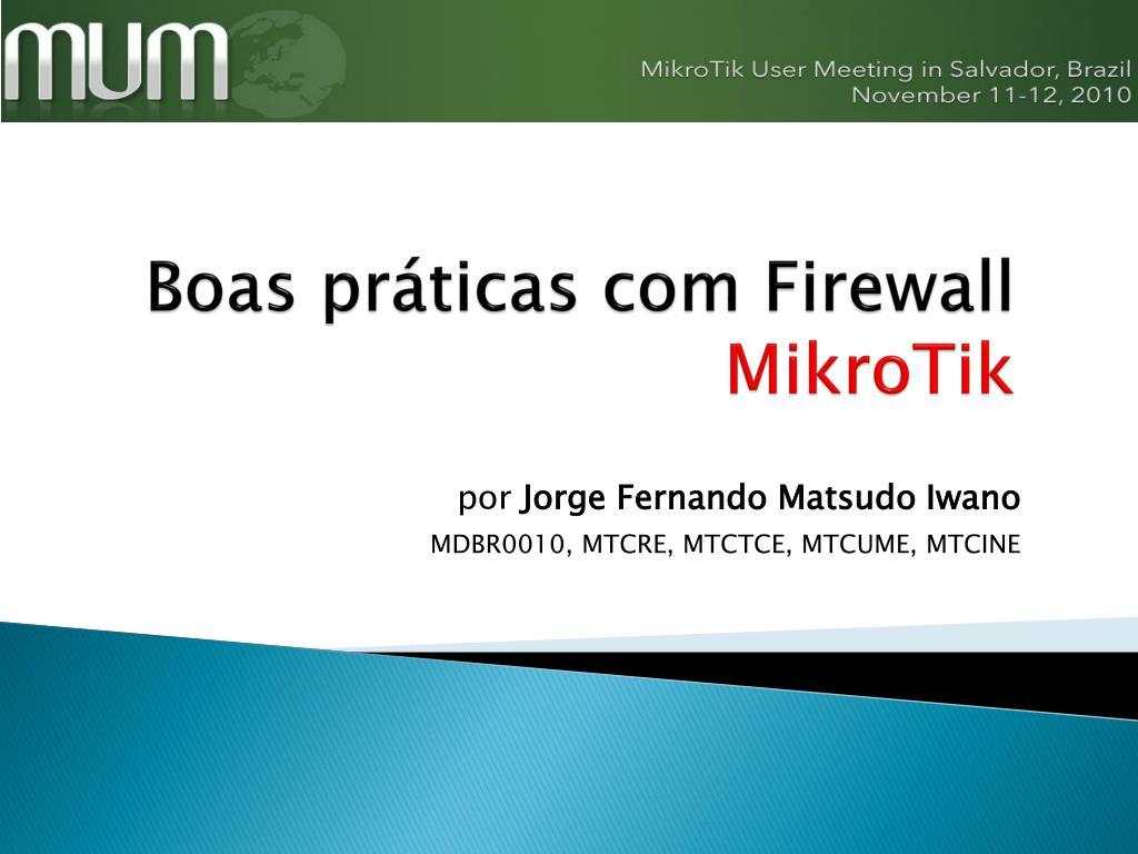 boas pr ticas com firewall mikrotik l.