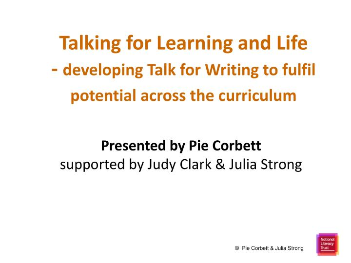 talking for learning and life developing talk for writing to fulfil potential across the curriculum n.