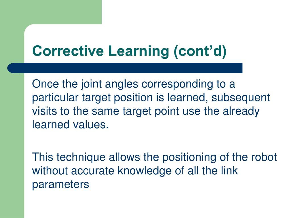 Corrective Learning (cont'd)