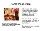 name the metals4
