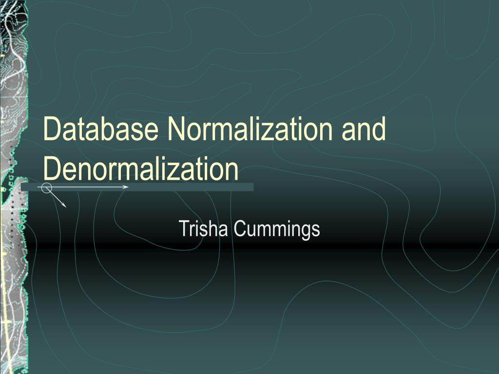 database normalization and denormalization l.