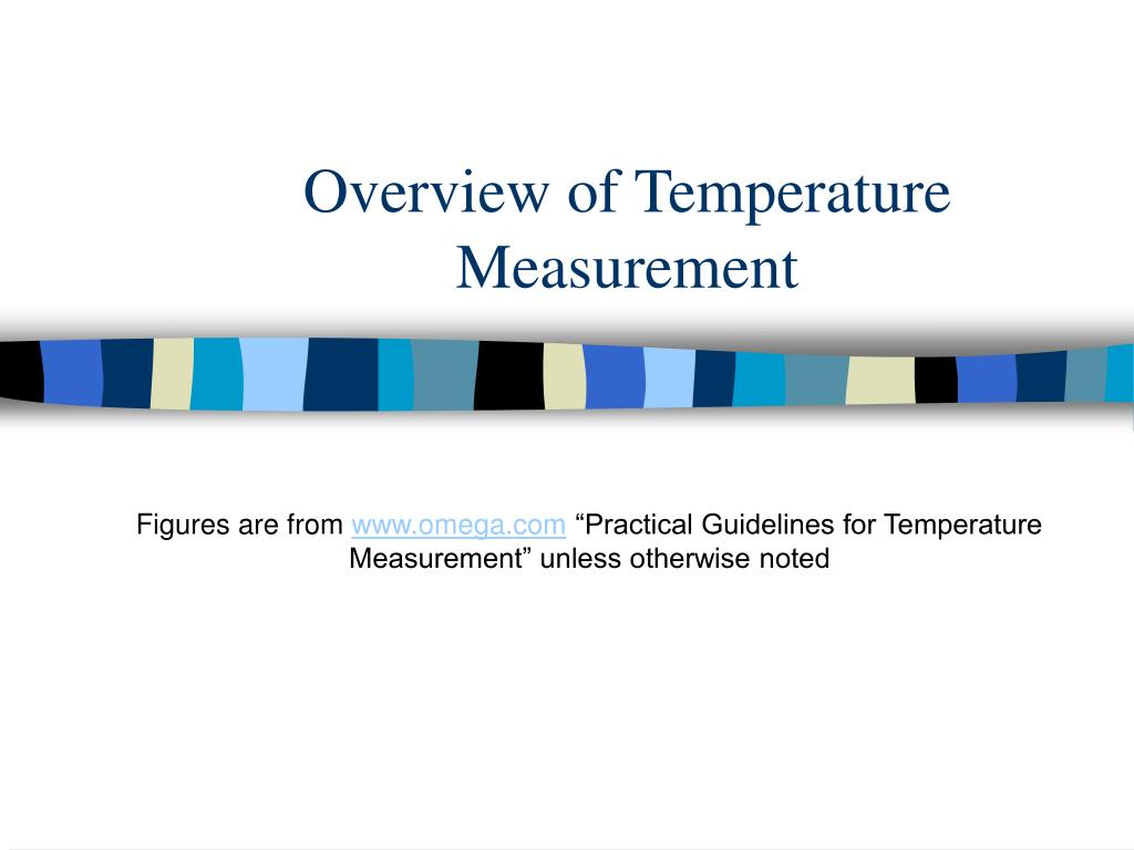 overview of temperature measurement l.