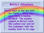 betty s adventure