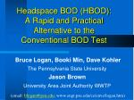 headspace bod hbod a rapid and practical alternative to the conventional bod test